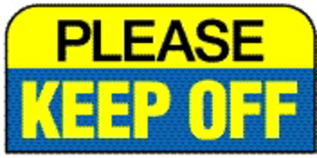 Alu-Schild 15 x 30 cm  PLEASE KEEP OFF
