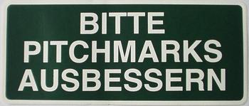 """Fairway Schild grün, """"BITTE PITCHMARKEN AUSBESSERN"""""""
